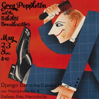 Greg Poppleton and the Bakelite Broadcasters in the Django Bar