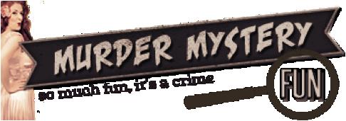 Murder Mystery Fun