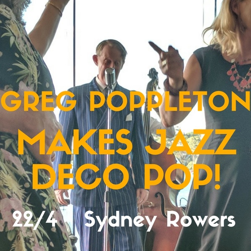 Greg Poppleton makes jazz deco op