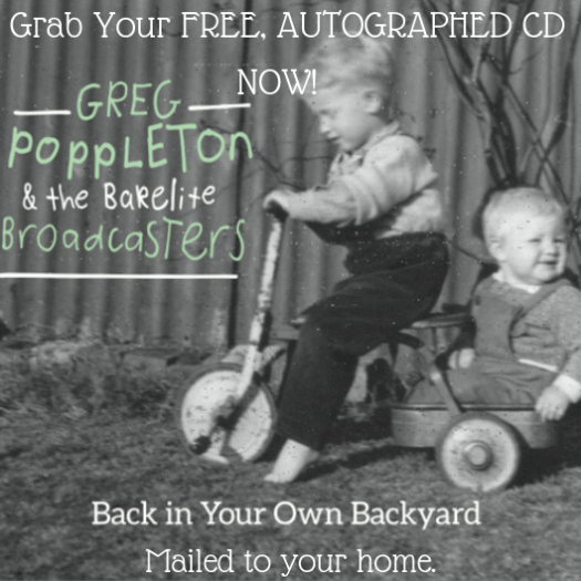 Greg Poppleton Back in Your Own Backyard Free CD